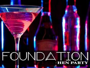 Foundation Hen Parties